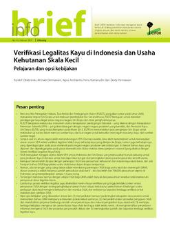 Verifikasi legalitas kayu di Indonesia dan usaha kehutanan skala kecil: Pelajaran dan opsi kebijakan