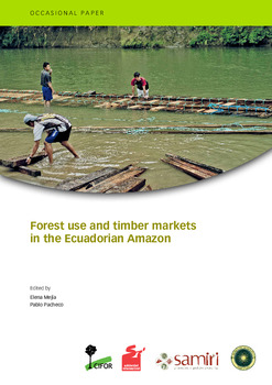 Forest use and timber markets in the Ecuadorian Amazon
