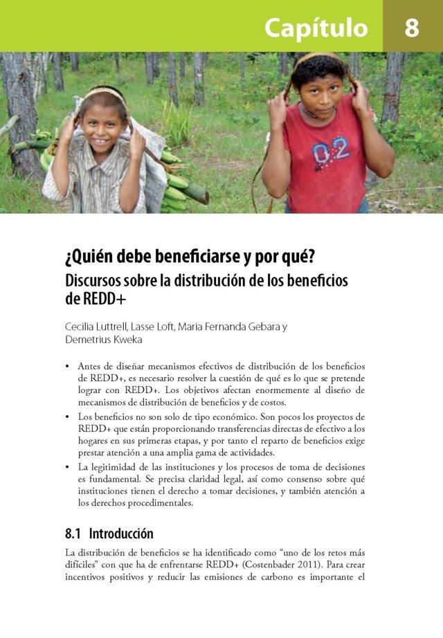 ¿Quien debe beneficiarse y por que?: Discursos sobre la distribucion de los beneficios de REDD+