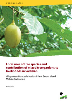 Local uses of tree species and contribution of mixed tree gardens to livelihoods in Saleman: Village near Manusela National Park, Seram Island, Maluku (Indonesia)
