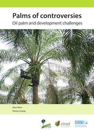 Palms of controversies: Oil palm and development challenges