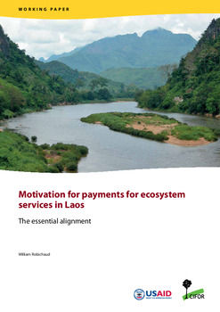 Motivation for payments for ecosystem services in Laos<br>: The essential alignment