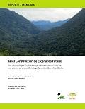 Taller Construcción de Escenarios Futuros: Una metodología técnica para gestionar el uso de la tierra con miras a un desarrollo integral y sostenible en San Martín