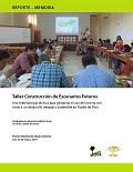 Taller Construcción de Escenarios Futuros: Una metodología técnica para gestionar el uso de la tierra con miras a un desarrollo integral y sostenible en Madre de Dios