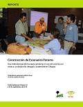 Construcción de Escenarios Futuros: Una metodología técnica para gestionar el uso de la tierra con miras a un desarrollo integral y sostenible en Chiapas