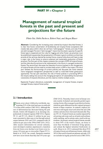 Management of natural tropical forests in the past and present and projections for the future