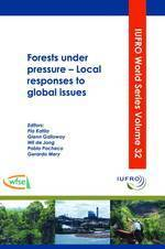 Forests under pressure: Local responses to global issues