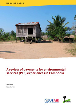 A Review of payments for environmental services (PES) experiences in Cambodia