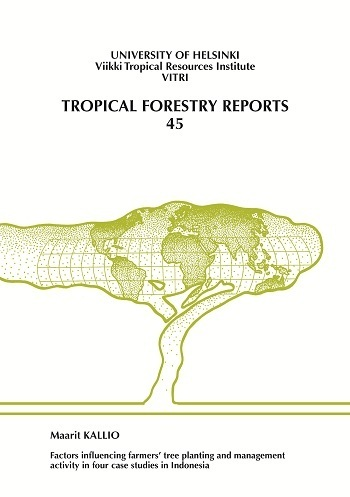 Factors influencing farmers' tree planting and management activity in four case studies in Indonesia