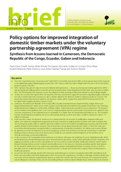 Policy options for improved integration of domestic timber markets under the voluntary partnership agreement (VPA) regime: Synthesis from lessons learned in Cameroon, the Democratic Republic of the Congo, Ecuador, Gabon and Indonesia