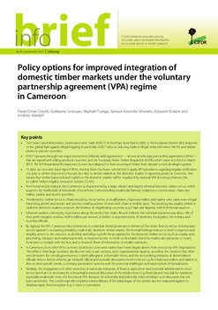 Policy options for improved integration of domestic timber markets under the voluntary partnership agreement (VPA) regime in Cameroon