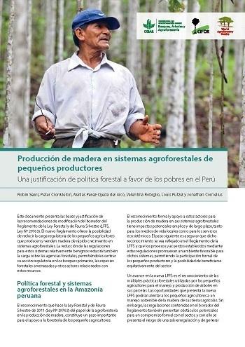 Producción de madera en sistemas agroforestales de pequeños productores: Una justificación de política forestal a favor de los pobres en el Perú