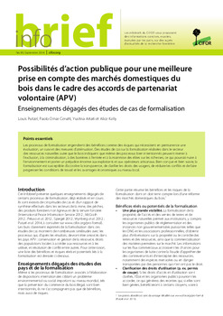 Possibilités d'action publique pour une meilleure prise en compte des marchés domestiques du bois dans le cadre des accords de partenariat volontaire (APV): Enseignements dégagés des études de cas de formalisation