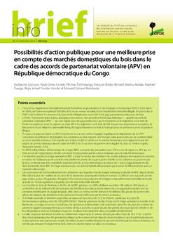 Possibilités d'action publique pour une meilleure prise en compte des marchés domestiques du bois dans le cadre des accords de partenariat volontaire (APV) en République démocratique du Congo