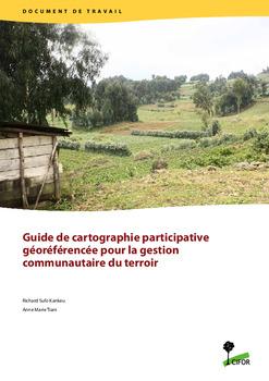 Guide de cartographie participative géoréférencée pour la gestion communautaire du terroir