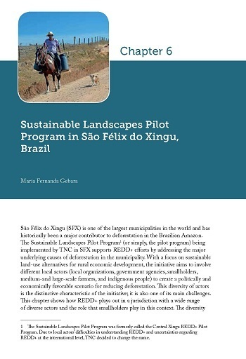 Sustainable Landscapes Pilot Program in São Félix do Xingu, Brazil