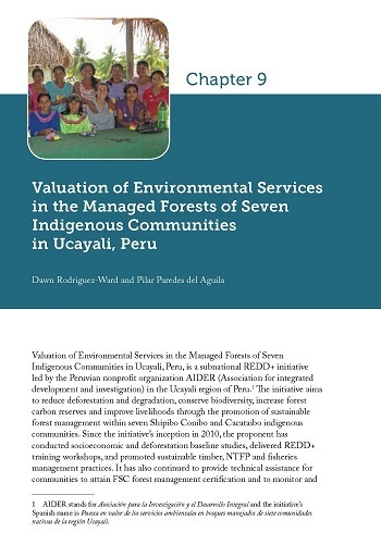Valuation of Environmental Services in the Managed Forests of Seven Indigenous Communities in Ucayali, Peru