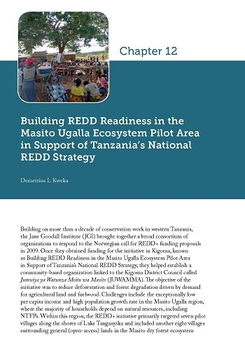 Building REDD Readiness in the Masito Ugalla Ecosystem Pilot Area in Support of Tanzania's National REDD Strategy