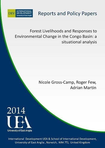 Forest Livelihoods and Responses to Environmental Change in the Congo Basin: a situational analysis