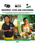 Bushmeat, CITES and Livelihoods: Handbook for assessing the impacts of implementing CITES regulations for bushmeat species on the livelihoods of rural communities