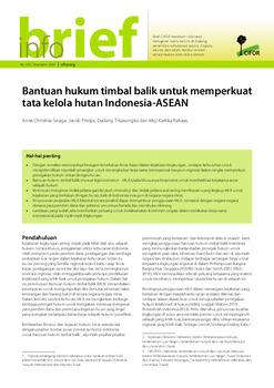 Bantuan hukum timbal balik untuk memperkuat tata kelola hutan Indonesia-ASEAN