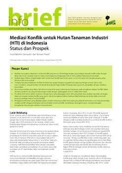 Mediasi Konflik untuk Hutan Tanaman Industri (HTI) di Indonesia: Status dan Prospek