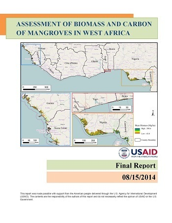 Assessment of biomass and carbon of mangroves in West Africa: USAID Final Report