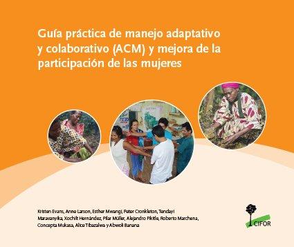 Guía práctica de manejo adaptativo y colaborativo (ACM) y mejora de la participación de las mujeres