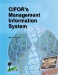 CIFOR's management information system: from concept to implementation