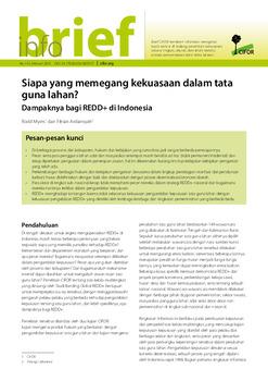 Siapa yang memegang kekuasaan dalam tata guna lahan?: Dampaknya bagi REDD+ di Indonesia