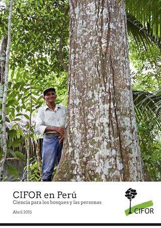 CIFOR en Perú: Ciencia para los bosques y las personas