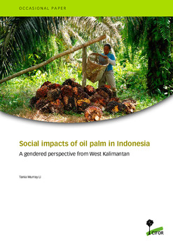 Social impacts of oil palm in Indonesia: A gendered perspective from West Kalimantan