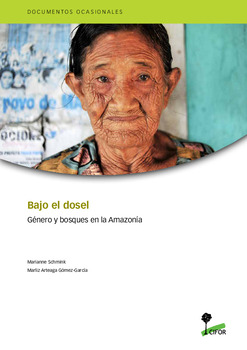 Bajo el dosel: Género y bosques en la Amazonía