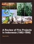 A review of fire projects in Indonesia (1982-1998)