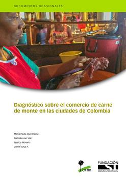 Diagnóstico sobre elcomercio de carne de monte en las ciudades de Colombia