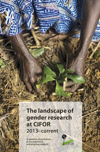 The landscape of gender research at CIFOR 2013-current: A selection of published, to-be-published and ongoing research