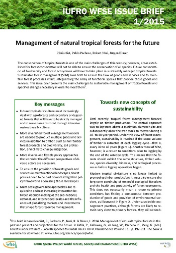 Management of natural tropical forests for the future
