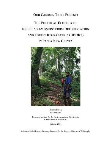 Our carbon, their forest: The political ecology of Reducing Emissions from Deforestation and Forest Degradation (REDD+) in Papua New Guinea