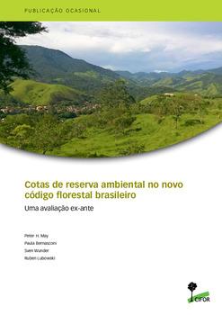 Cotas de reserva ambiental no novo código florestal Brasileiro: Uma avaliação ex-ante
