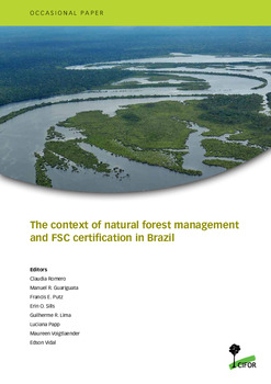The context of natural forest management and FSC certification in Brazil