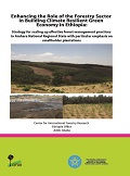 Enhancing the Role of the Forestry Sector in Building Climate Resilient Green Economy in Ethiopia: Strategy for scalling up effective forest management practices in Amhara National Regional State with particular emphasis on smallholder plantations
