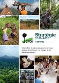 CIFOR Stratégie 2016-2025: Intensifier la réponse aux nouveaux enjeux prioritaires du climat et du développement (Résumé)