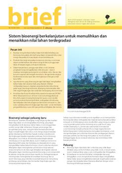 Sistem bioenergi berkelanjutan untuk memulihkan dan menaikkan nilai lahan terdegradasi