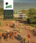 Annual Report 2015: A new landscape for forestry