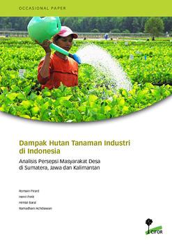 Dampak Hutan Tanaman Industri di Indonesia: Analisis Persepsi Masyarakat Desa di Sumatera, Jawa dan Kalimantan