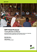 WP7 Field Protocol: Training Modules and Manual – Exploring the Effects of Payments for Environmental Services by Conducting Interactive Decision-Making Games with Local Forest Users