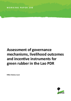 Assessment of governance mechanism, livelihood outcomes and incentive Instruments for green Rubber in the Lao PDR
