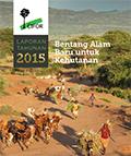 Laporan Tahunan 2015: Bentang Alam Baru untuk Kehutanan