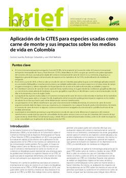 Aplicación de la CITES para especies usadas como carne de monte y sus impactos sobre los medios de vida en Colombia