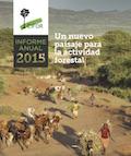 Informe Anual 2015: Un nuevo paisaje para la actividad forestal